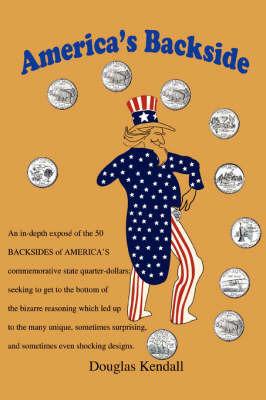 America's Backside by Douglas Kendall image