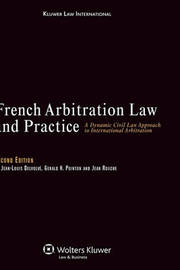 French Arbitration Law and Practice by Jean-Louis Delvolve