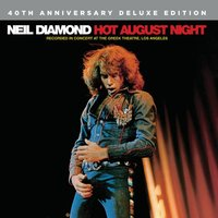 Hot August Night [40th Anniversary Deluxe Edition] (2CD) by Neil Diamond
