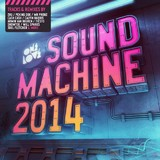 Onelove Sound Machine 2014 by Various Artists