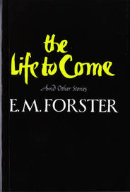 The Life to Come by E.M. Forster image