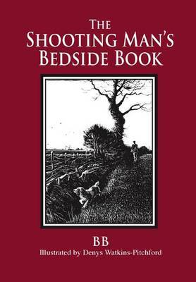 The Shooting Man's Bedside Book by B B image