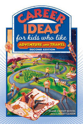 Career Ideas for Kids Who Like Adventure and Travel by Diane Lindsey Reeves image