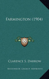 Farmington (1904) by Clarence S. Darrow image