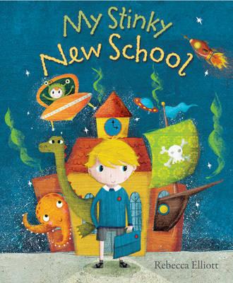 My Stinky New School by Rebecca Elliott image