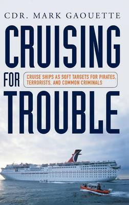 Cruising for Trouble by Mark Gaouette