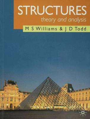 Structures: Theory and Analysis by M.S. Williams