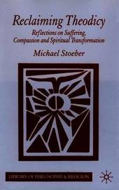 Reclaiming Theodicy by Michael Stoeber image
