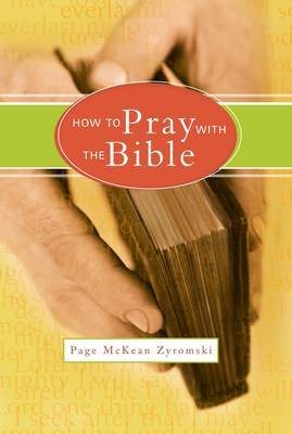How to Pray with the Bible by Page McKean Zyromski image