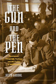 The Gun and the Pen by Keith Gandal