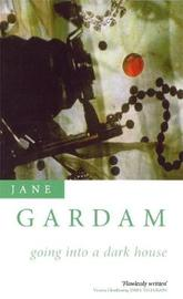 Going Into A Dark House by Jane Gardam image