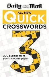 "Daily Mail: All New Quick Crosswords 3 by ""Daily Mail"""