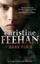 Dark Peril (The Carpathians #21) by Christine Feehan