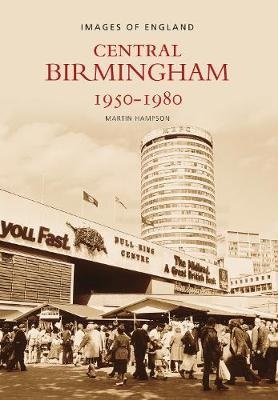 Central Birmingham 1950-1980 by Martin Hampson image