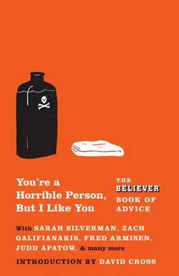 You're a Horrible Person, But I Like You by The Believer image