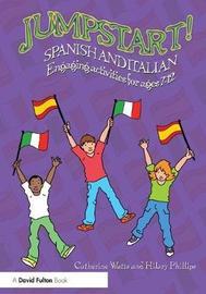 Jumpstart! Spanish and Italian by Catherine Watts image