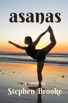 Asanas by Stephen Brooke