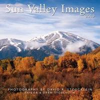 2019 Sun Valley Images Calendar by David R Stoecklein