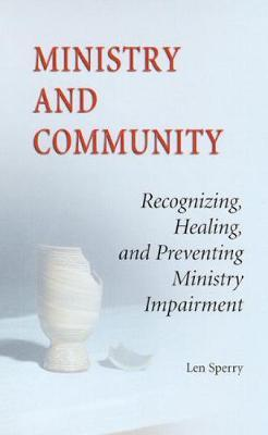 Ministry And Community by Len Sperry image