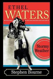 Ethel Waters by Stephen Bourne