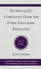 Section 403(b) Compliance Guide for Public Education Employers by Ellie Lowder image
