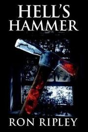Hell's Hammer by Ron Ripley