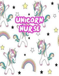 Unicorn Nurse by Rylee Daniel