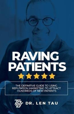 Raving Patients by Len Tau