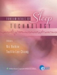 Fundamentals of Sleep Technology: Endorsed by the American Association of Sleep Technologists (AAST) image