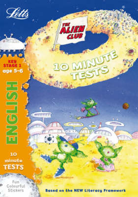 Alien Club 10 Minute Tests English 5-6: age 5-6 by Lynn Huggins Cooper image