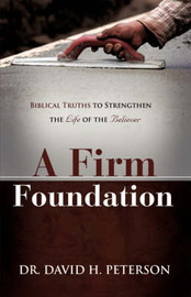 A Firm Foundation by David H. Peterson image