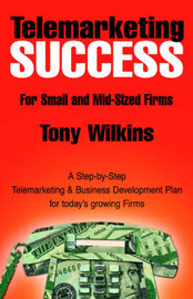 Telemarketing Success by Tony Wilkins image
