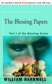 The Blessing Papers by William Barnwell image
