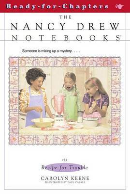 Recipe for Trouble: The Nancy Drew Notebooks by Carolyn Keene image