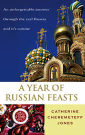 A Year Of Russian Feasts by Catherine Cheremeteff Jones image