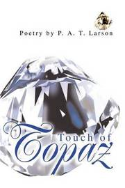 Touch of Topaz by P. A. T. Larson image