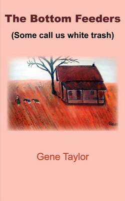 The Bottom Feeders by Gene Taylor image