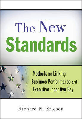 The New Standards by Richard N. Ericson