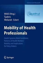 Mobility of Health Professionals by Frits Tjadens