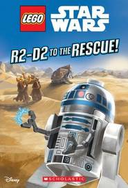 R2-D2 to the Rescue! (Lego Star Wars: Chapter Book) by Ameet Studio