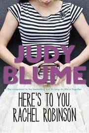 Here's to You, Rachel Robinson by Judy Blume image