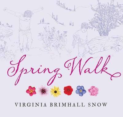 Spring Walk by Virginia,Brimhall Snow