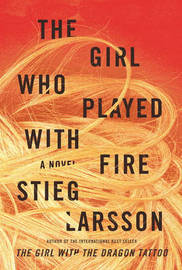 The Girl Who Played with Fire (hair cover) (Millennium Trilogy #2) by Stieg Larsson image