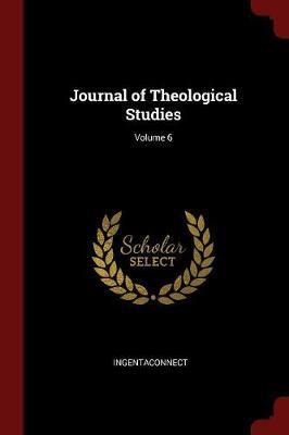 Journal of Theological Studies; Volume 6 by Ingentaconnect image