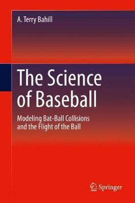 The Science of Baseball by Terry A. Bahill image