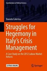 Struggles for Hegemony in Italy's Crisis Management by Daniela Caterina