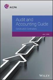 Audit and Accounting Guide: Construction Contractors, 2018 by Aicpa