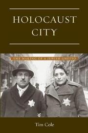Holocaust City by Tim Cole image