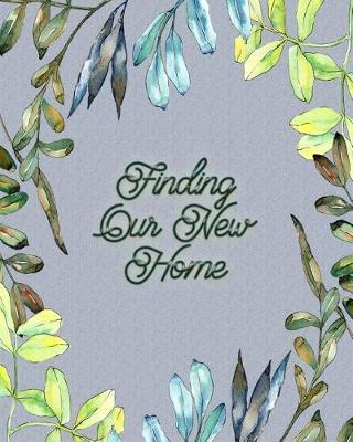 Finding Our New Home by Relationship Financial Press