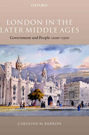 London in the Later Middle Ages by Caroline M. Barron image